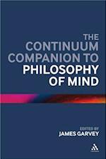 The Continuum Companion to Philosophy of Mind (Continuum Companions)