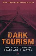 Dark Tourism af John Lennon, Malcolm Foley