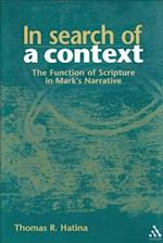 In Search of a Context (JOURNAL FOR THE STUDY OF THE NEW TESTAMENT. SUPPLEMENT SERIES)