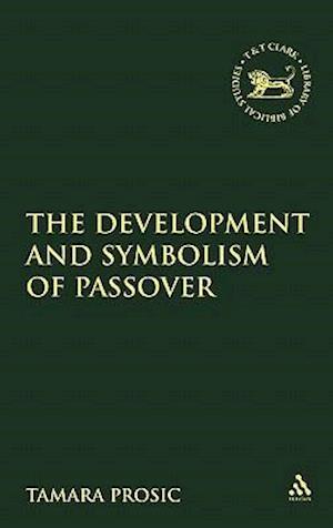 Development and Symbolism of Passover