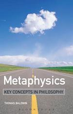 Metaphysics (KEY CONCEPTS IN PHILOSOPHY)