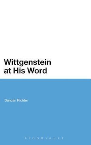 Wittgenstein at His Word