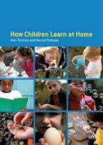 How Children Learn at Home