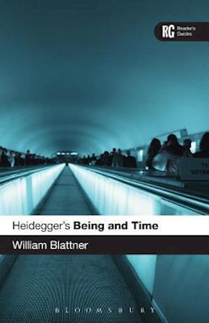 Heidegger's Being and Time: A Reader's Guide