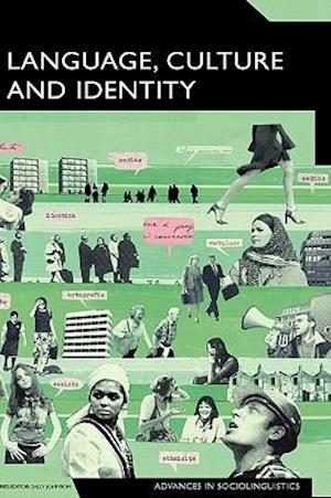 Language, Culture and Identity: An Ethnolinguistic Perspective