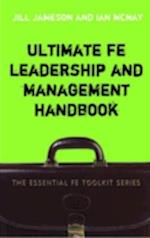 Ultimate FE Leadership and Management Handbook (Essential Fe Toolkit S)