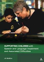 Supporting Children with Speech and Language Impairment and Associated Difficulties (Supporting Children S)