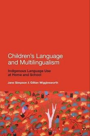 Children's Language and Multilingualism