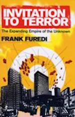 Invitation to Terror af Frank Furedi