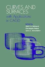 Curves and Surfaces with Applications in Cagd (Curves Surfaces, nr. 1)