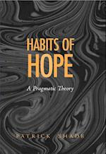 Habits of Hope (Vanderbilt Library of American Philosophy)