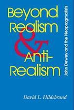 Beyond Realism and Antirealism (Vanderbilt Library of American Philosophy Paperback)