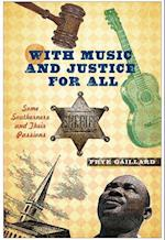 With Music and Justice for All
