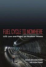 Fuel Cycle to Nowhere
