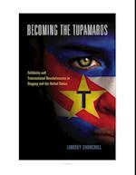 Becoming the Tupamaros