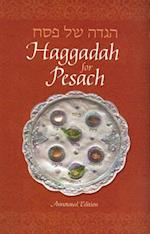 Haggadah for Pesach, English Annotated Edition 5' X 8' (Annotated)