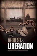 Arrest and Liberation of Rabbi Schneur Zalman of Liadi
