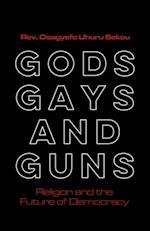 Gods, Gays, and Guns