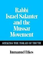 Rabbi Israel Salanter and the Mussar Movement af Immanuel Etkes