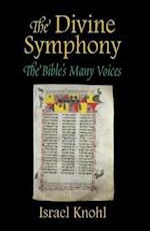 The Divine Symphony af Israel Knohl