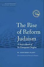 The Rise of Reform Judaism (Jps Anthologies of Jewish Thought)
