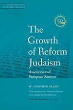The Growth of Reform Judaism (Jps Anthologies of Jewish Thought)
