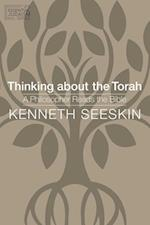 Thinking About the Torah (JPS Essential Judaism)