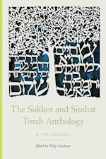 The Sukkot and Simhat Torah Anthology (JPS Holiday Anthologies)