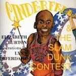Cinderella & the Slam Dunk Contest