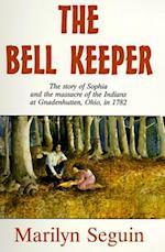The Bell Keeper af Marilyn Seguin, Seguin