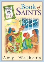 Loyola Kids Book of Saints (Loyola Kids)