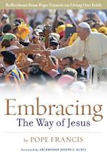 Embracing the Way of Jesus af Pope Francis