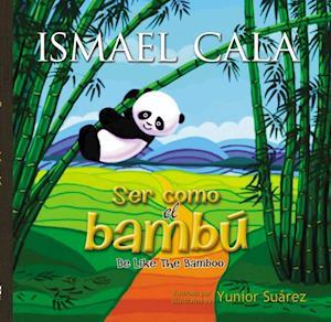 Ser como el bambu -  Bilingue af Ismael Cala