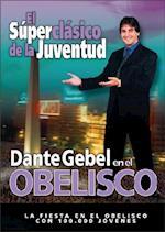 Dante Gebel En Obelisco DVD