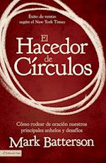 El hacedor de Circulos / The Circle Maker