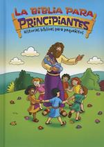 La Biblia para principiantes / Beginner's Bible (The Beginner's Bible)