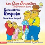 Los Osos Berenstain demuestran respeto / The Berstein Bears Show Some Respect (Los Osos Berenstain the Berstein Bears)