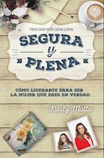 Segura y plena / Safe and full