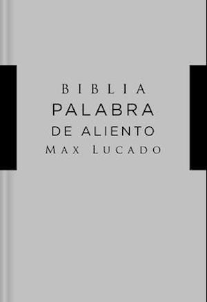 NVI Santa Biblia, Lucado, Palabra de Aliento, Tapa Dura, Gris, Interior a DOS Colores