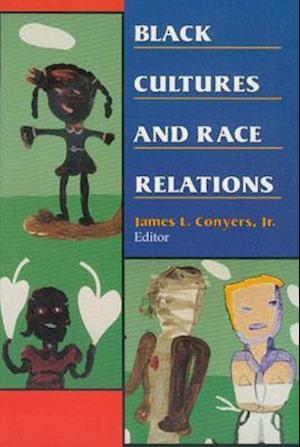 Black Cultures and Race Relations
