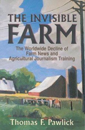 The Invisible Farm