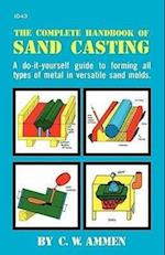 The Complete Handbook of Sand Casting (Aviation)