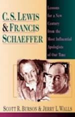 C. S. Lewis & Francis Schaeffer af Jerry L. Walls, Scott R. Burson