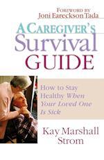 A Caregiver's Survival Guide