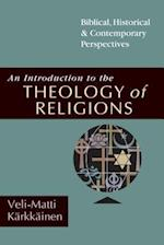 An Introduction to the Theology of Religions af Veli-Matti Karkkainen