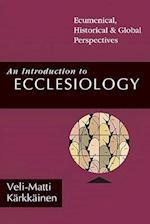 An Introduction to Ecclesiology af Veli-Matti Karkkainen, Veli-Matti K?rkk?inen