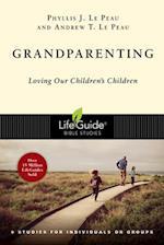 Grandparenting (Lifeguide Bible Studies)