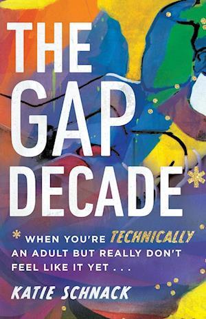 The Gap Decade