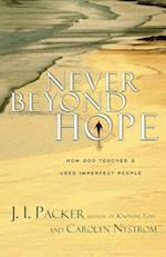 Never Beyond Hope