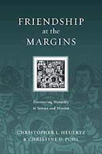Friendship at the Margins (Resources for Reconciliation)